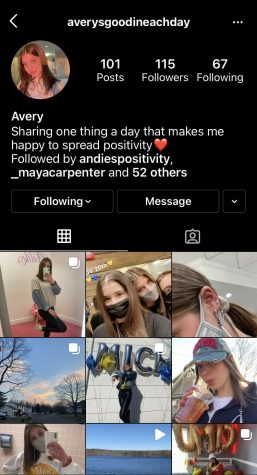 The instagram page @averysgoodineachday, where senior Avery Lieberman documents one positive thing that happens every day to spread positivity.