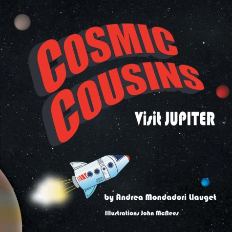 Cosmic Cousins Visit Jupiter is the first of Mondadori Llaugets new Cosmic Cousins series.